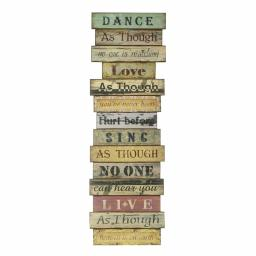 Dance As Though Wooden Plaque