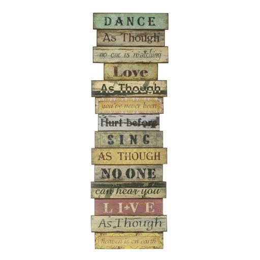 Large Dance As Though ... Wooden Plaque