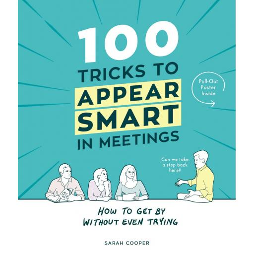 FULL COLOUR BOOK, 100 TRICKS TO APPEAR SMART IN MEETINGS