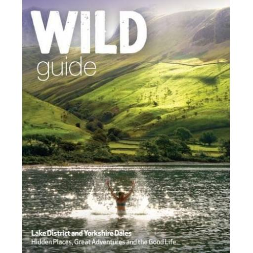 PAPERBACK BOOK WILD GUIDE LAKE DISTRICT AND YORKSHIRE DALES
