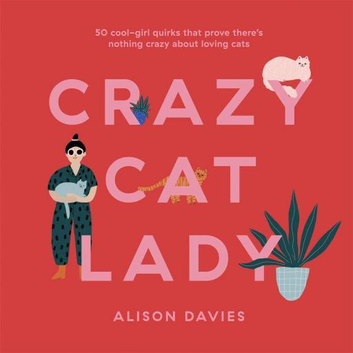 HARDBACK BOOK CRAZY CAT LADY