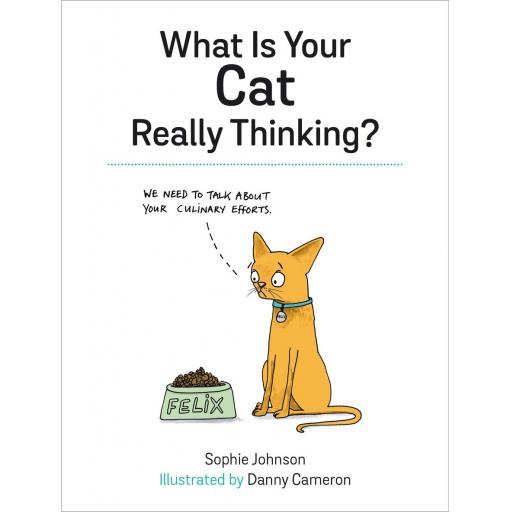 HARDBACK BOOK WHAT IS YOUR CAT REALLY THINKING