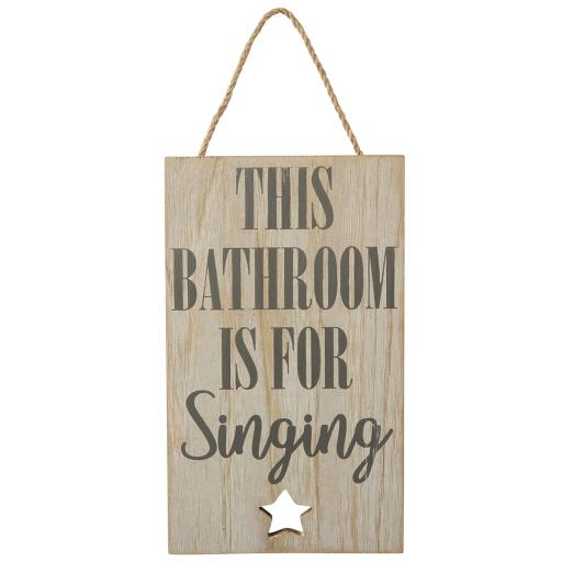 This Bathroom Is For Singing Sign