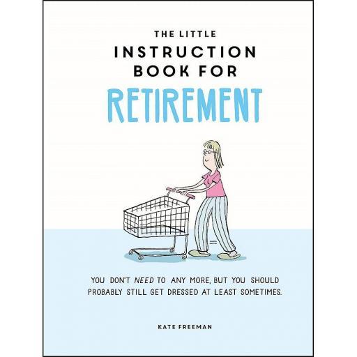 HARDBACK BOOK LITTLE INSTRUCTION BOOK FOR RETIREMENT