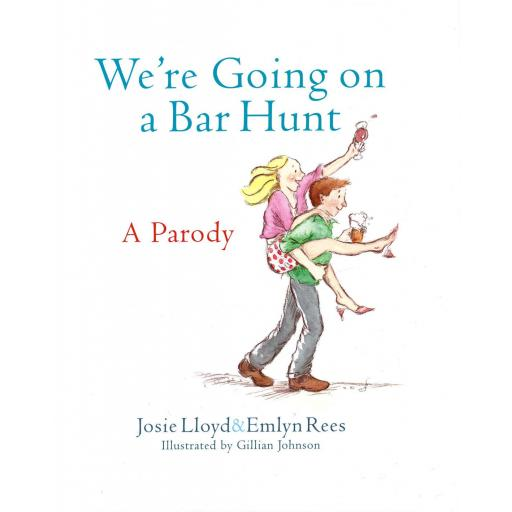 HARDBACK BOOK WERE GOING ON A BAR HUNT A PARODY