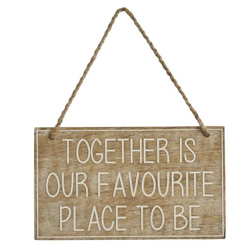 Together is ... Wooden Sign